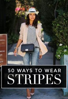My Capsule Wardrobe ~ 50 Ways to Wear Stripes this Summer