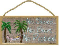 "No Shoes No Shirt No Problem BEACH Bum in Hammock WALL Decor SIGN funny 5"" x 10"" Pool Ocean Seaside Luau Tiki Bar plaque"