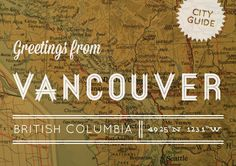 Awesome guide to everything in Vancouver, split up into awesome areas. Kitsilano, Yaletown, Westend/CoalHarbour, Gastown/Chinatown, Commercial drive....