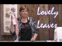 http://missouriquiltco.com -- Jenny Doan shares a quick and easy way to make a beautiful Wall Hanging with the Lovely Leaves quilt block