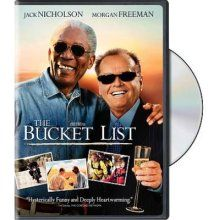 """Just remember that after we watch the The Bucket List to cross it off the bucket list"" lol"