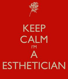 KEEP CALM I'M A ESTHETICIAN - KEEP CALM AND CARRY ON Image Generator - brought to you by the Ministry of Information
