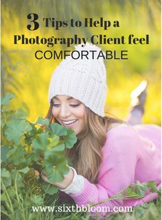 3 Tips to Help a Photography Client feel Comfortable, Photography Business, Photography Clients, Photography Tips