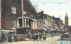 Historic Wilmington Delaware | Wilmington postcard post card - King Street market, Wilmington, DE