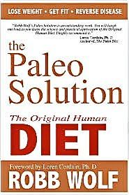 The Paleolithic Solution, Robb Wolf  #lifeperformancesystems  www.lifeperformancesystems.com
