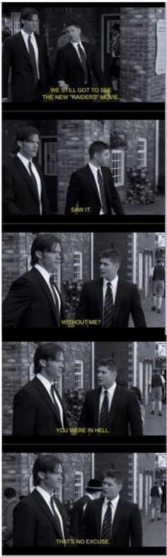 Winchester brothers | Supernatural-- true Sammy, but you didn't miss anything, Dean