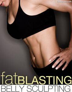 Fat Blasting Belly Sculpting Workout takes just 4 minutes and will have you burning fat all day!  #fatblasters #flatbelly #workout