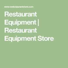 Restaurant Equipment   Restaurant Equipment Store