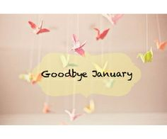 January is almost over and February will be here before we know it, We have 40 of the best goodbye January quotes for you to share to say goodbye to January and welcome February! Welcome February, Hello January, Happy February, January Pictures, Good Goodbye, February Quotes, February Birthday, Monat, Months In A Year