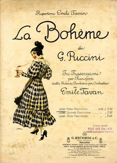La Bohème -- Puccini's sheet music illustrated by Leopoldo Metlicovitz (Ricordi, Sheet Music Art, Vintage Sheet Music, George Michael, Musik Illustration, Digital Illustration, Estas Tonne, Music Covers, Book Covers, Opera Singers