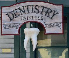 Old, Dentist Sign, Signage