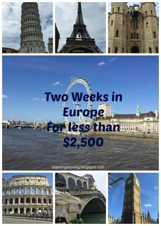 Listening is Loving: Two Weeks In Europe For Less Than $2,500
