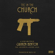 Tec In The Church by Jarren Benton Locksmith Joyner Lucas http://www.newurbanmusicdaily.com/tec-in-the-church-by-jarren-benton-locksmith-joyner-lucas/ New Urban Music Daily