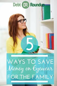 5 Ways to Save Money on Eyewear for the Family
