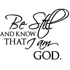 Bring new excitement to your wall decor with this fun vinyl wall decal. This easy-to-apply decal features the quote 'Be Still And Know That I Am God'. Easy to apply Instructions included Includes: One Vinyl Wall Quotes, Vinyl Wall Decals, Bible Quotes, Bible Verses, Bible Art, Silhouette Cameo Projects, Silhouette Design, Vinyl Projects, Router Projects