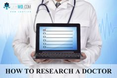 How to Research a Doctor?