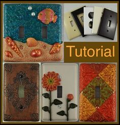 how to make polymer clay light switch covers - I've done this, just can't find the ones I made! Need to make more!