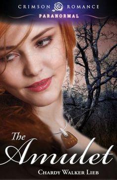 THE AMULET by Chardy Walker Lieb (Crimson Romance, 2013)
