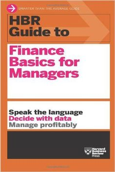 Buy or Rent HBR Guide to Finance Basics for Managers (HBR Guide Series) as an eTextbook and get instant access. With VitalSource, you can save up to compared to print. Earn Money From Home, Way To Make Money, Leadership, Finance, Income Statement, What's The Number, Harvard Business Review, Business And Economics, Marketing