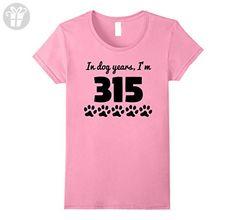Womens In Dog Years I'm 315 Funny 45th Birthday T-Shirt Medium Pink - Birthday shirts (*Amazon Partner-Link)