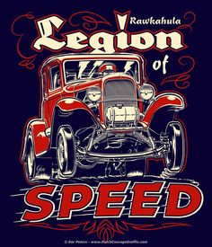 Rodder Clothes Legion Of Speed T-shirt artwork Classic Hot Rod, Classic Cars, Rat Rods, Rockabilly, Chevy, Man Cave Art, Harley Davidson Art, Garage Art, Car Drawings
