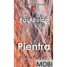 """Primul volum în format electronic (MOBI) al trilogiei """"Pientra"""" din Colecția """"Hyperboreea"""" Ebooks, Baseball Cards, Mai"""