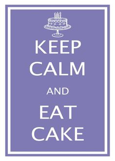 Keep Calm and Eat Cake from vintagefineart on Etsy