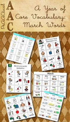 PrAACtical AAC: Resources for A Year of Core Vocabulary-March Words. Pinned by SOS Inc. Resources. Follow all our boards at http://pinterest.com/sostherapy/ for therapy resources.