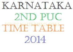 Karnataka 12th Board Exam Time Table 2014 for 2nd PUC