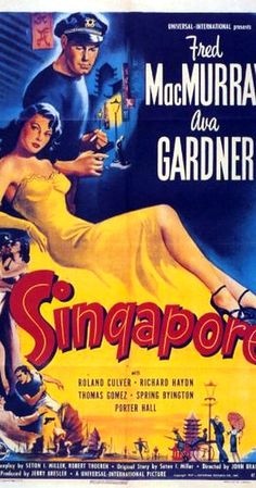 Directed by John Brahm. With Fred MacMurray, Ava Gardner, Roland Culver, Richard Haydn. After an American skipper returns to Singapore to recuperate his hidden stash of pearls and to search for his sweetheart who disappeared during a Japanese attack in Old Movie Posters, Classic Movie Posters, Cinema Posters, Movie Poster Art, Classic Movies, Film Posters, Cinema Cinema, Travel Posters, Vintage Posters