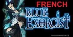Telecharger Visionner Ao no Blue Exorcist Intégrale VF DDL Streaming | Univers-Anime