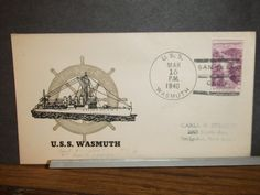 USS WASMUTH DD-338 Naval Cover 1940 LAST DAY POST OFFICE Cachet