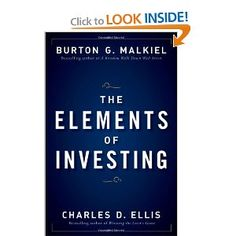 The Elements of Investing - must have book on low cost long term investing.