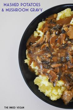 The Inked Vegan: Mashed Potatoes & Mushroom Gravy for Meatless Monday