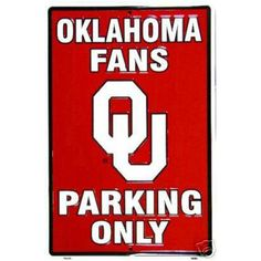 Oklahoma Sooners Reserved Parking Sign