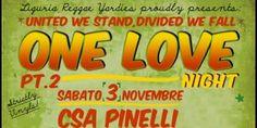 ONE LOVE NIGHT vol. 2    www.liguriareggae.it    Sabato 03 Novembre al CSA Pinelli di Genova LIGURIA REGGA YARDIES presenta la seconda parte della serata dedicata prevalentemente al vinile, 7, 10 e 33 giri, per offrirvi le migliori chicche a disposizione dei sound genovesi.    Sul palco questa sera si alterneranno:  KIAROOTS  LA SNAUZER  PUMBA outta LEVANTE MASSIVE  MONGY  CRITICAL ROOTS
