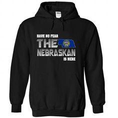 Have no fear Nebraska is here T Shirts, Hoodie Sweatshirts