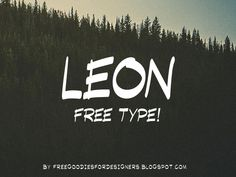 LEON FREE FONT BY MARCELO REIS MELO by Freegoodiesfordesigners