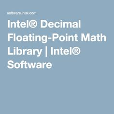 Intel® Decimal Floating-Point Math Library | Intel® Software