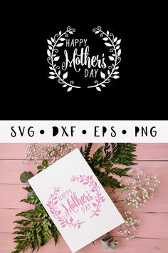 Happy mothers day SVG/ Mothers Day vector cutting file/ Moms day DXF for vinyl cutter/ Cutter ready/ png/eps/ dxf/ svg/ printables -tds334