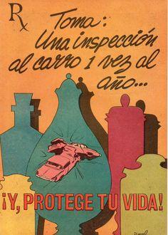 El Negociado de Seguridad de Tránsito, del Departamento de Obras Públicas, publicó en 1970 un cómic en el que se destacaba la importancia de inspeccionar los automóviles por la seguridad de todos. El artista fue Ismael Rodríguez Báez.