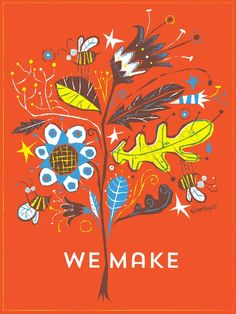 Created for WeMake Celebrates, poster designed by Alberto Cerriteño and available for sell here: https://squareup.com/market/wemake