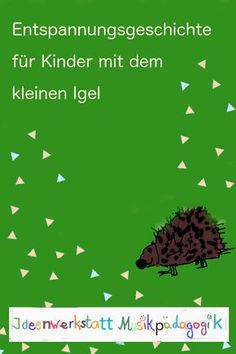 """Eine Klanggeschichte für Kinder zum Entspannen A story for children to relax, play along, play music, listen to. The little hedgehog """"Button Eye"""" does not want to miss anything and is looking fo Toddler Crafts, Preschool Crafts, Kindergarten Portfolio, Crafts For 2 Year Olds, History Classroom, History Projects, Life Lesson Quotes, Life Quotes, How To Stay Awake"""