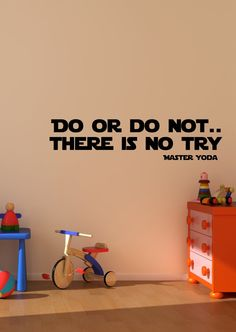 Great words from Master Yoda!    Master Yoda quote  wall decal art vinyl lettering sticker Do or do not there is no try