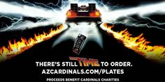 Order personalized #AZCardinals license plates today, tomorrow or yesterday! http://www.azcardinals.com/plates  #BTTF