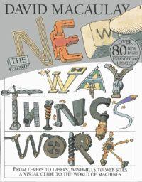 The New Way Things Work - David Macaulay