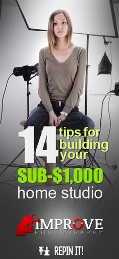 14 Tips for Building a Sub-$1,000 Home Studio. http://improvephotography.com/11018/14-tips-for-building-a-sub-1000-home-studio/
