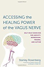 Accessing the Healing Power of the Vagus Nerve: Self-Help Exercises for Anxiety Depression Trauma and Autism by Stanley Rosenbery (Author) BENJAMIN SHIELD (Foreword) Stephen W. Porges (Foreword) US Good Mental Health, Brain Health, Dental Health, How To Treat Anxiety, Stress And Anxiety, Depression Self Help, Vagus Nerve, Reflexology Massage, Clinical Psychologist