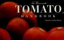 Harrowsmith Tomato Handbook by Jennifer Bennett