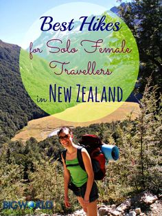 Best Hikes for Solo Female Travellers in New Zealand {Big World Small Pockets}